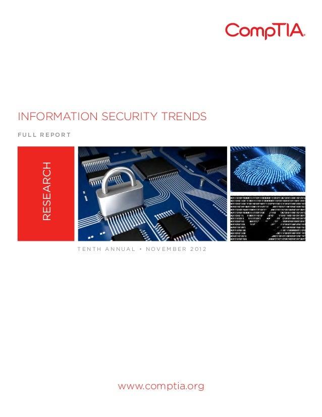 INFORMATION SECURITY TRENDSF U L L R E P O R Twww.comptia.orgT E N T H A N N U A L • N O V E M B E R 2 0 1 2RESEARCH