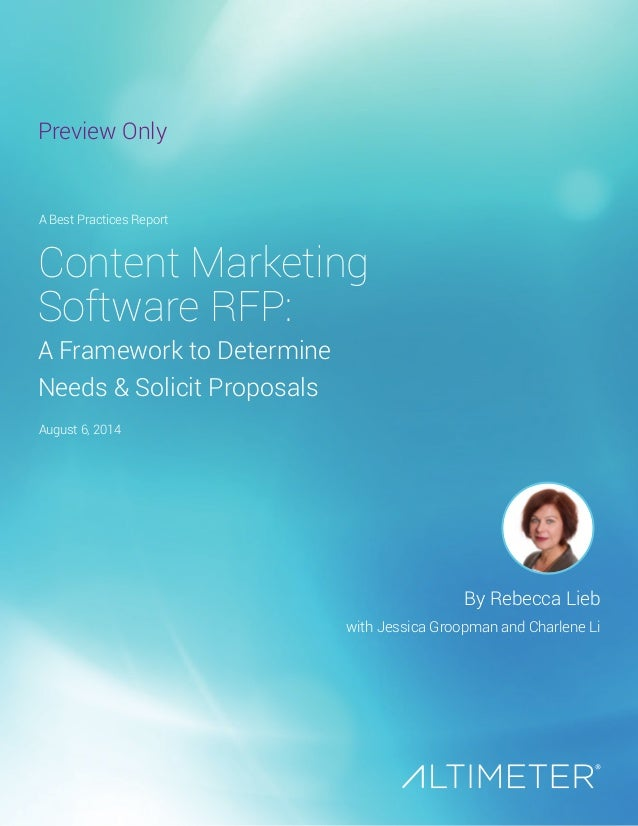 Content Marketing Software RFP: A Framework to Determine Needs & Solicit Proposals By Rebecca Lieb with Jessica Groopman a...