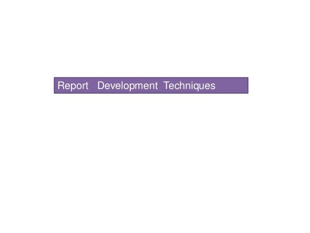 Report development technique
