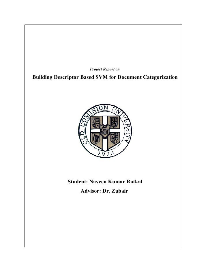Project Report on  Building Descriptor Based SVM for Document Categorization                  Student: Naveen Kumar Ratkal...