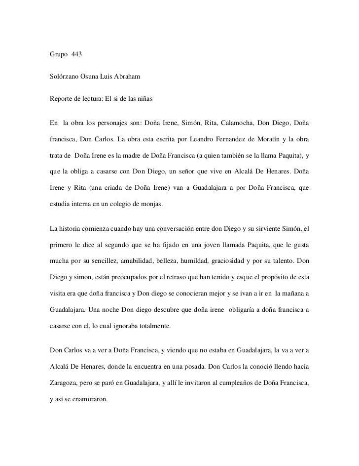 Grupo  443<br />Solórzano Osuna Luis Abraham  <br />Reporte de lectura: El si de las niñas<br />En  la obra los personajes...