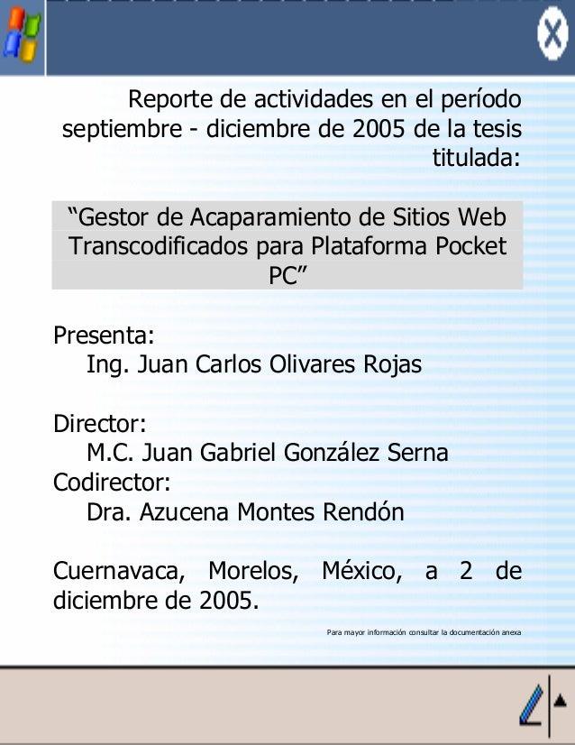 """Reporte de actividades en el período septiembre - diciembre de 2005 de la tesis titulada: """"Gestor de Acaparamiento de Siti..."""