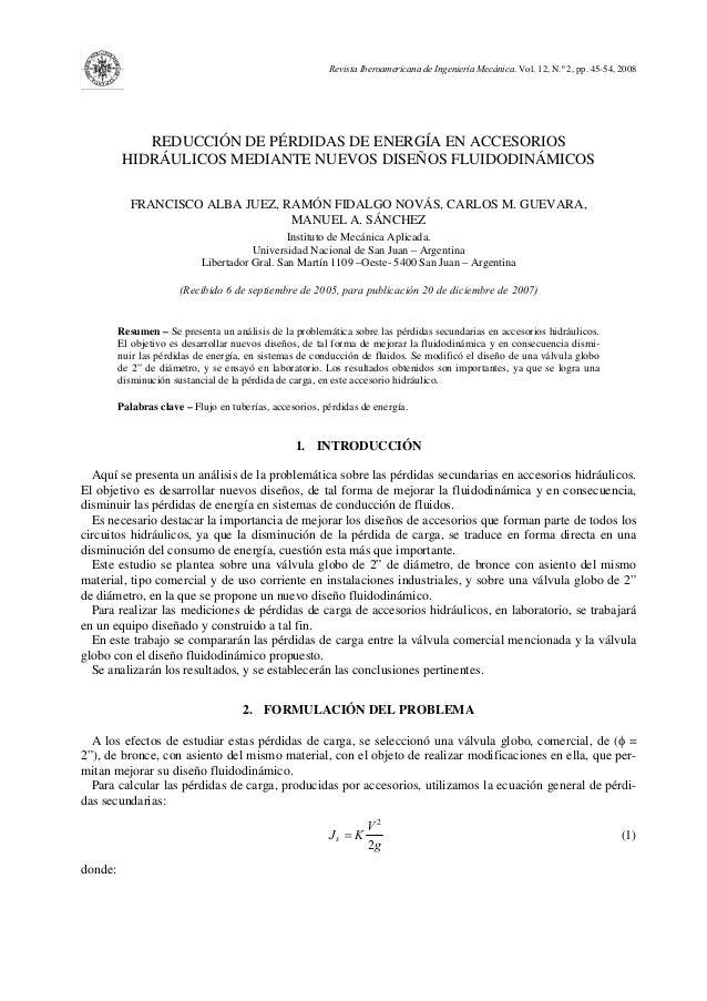 Revista Iberoamericana de Ingeniería Mecánica. Vol. 12, N.º 2, pp. 45-54, 2008REDUCCIÓN DE PÉRDIDAS DE ENERGÍA EN ACCESORI...