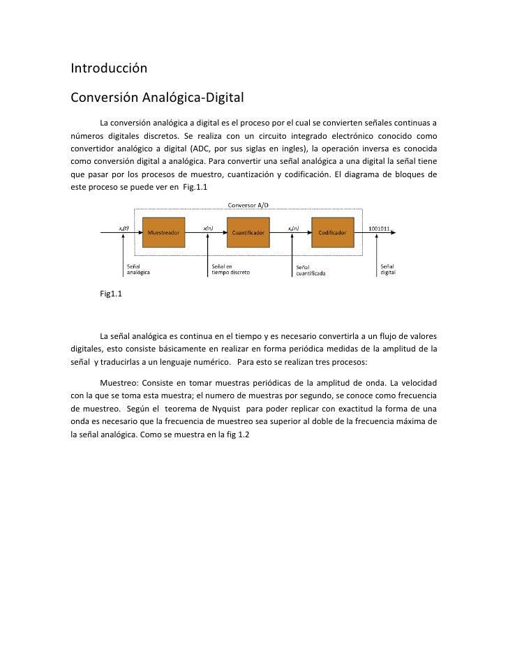 Introducción Conversión Analógica-Digital         La conversión analógica a digital es el proceso por el cual se convierte...