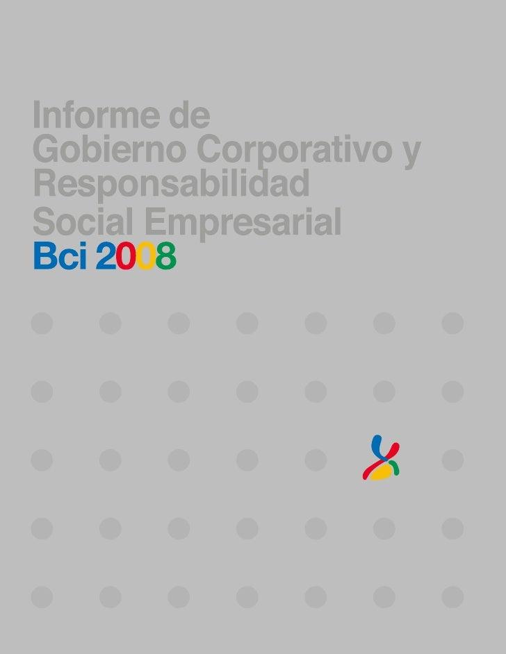 Banco BCI: Informe de Gobierno Corporativo y Responsabilidad Social Empresarial (2008)