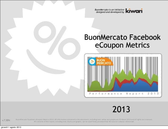 BuonMercato Facebook eCoupon Metrics Report 2013 english version