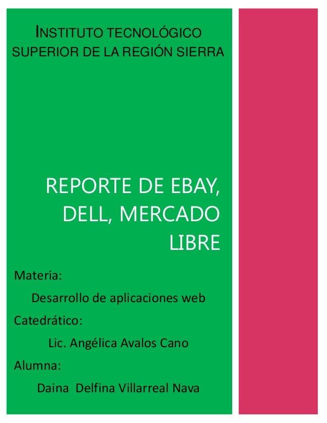 Reporte de ebay, dell, mercado libre