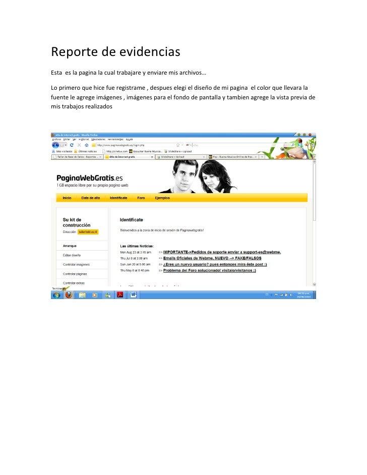 Reporte de evidencias Esta es la pagina la cual trabajare y enviare mis archivos…  Lo primero que hice fue registrame , de...