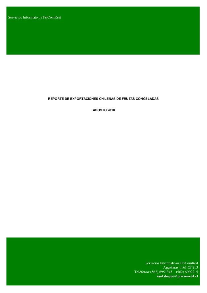 Servicios Informativos PriComReit                         REPORTE DE EXPORTACIONES CHILENAS DE FRUTAS CONGELADAS          ...