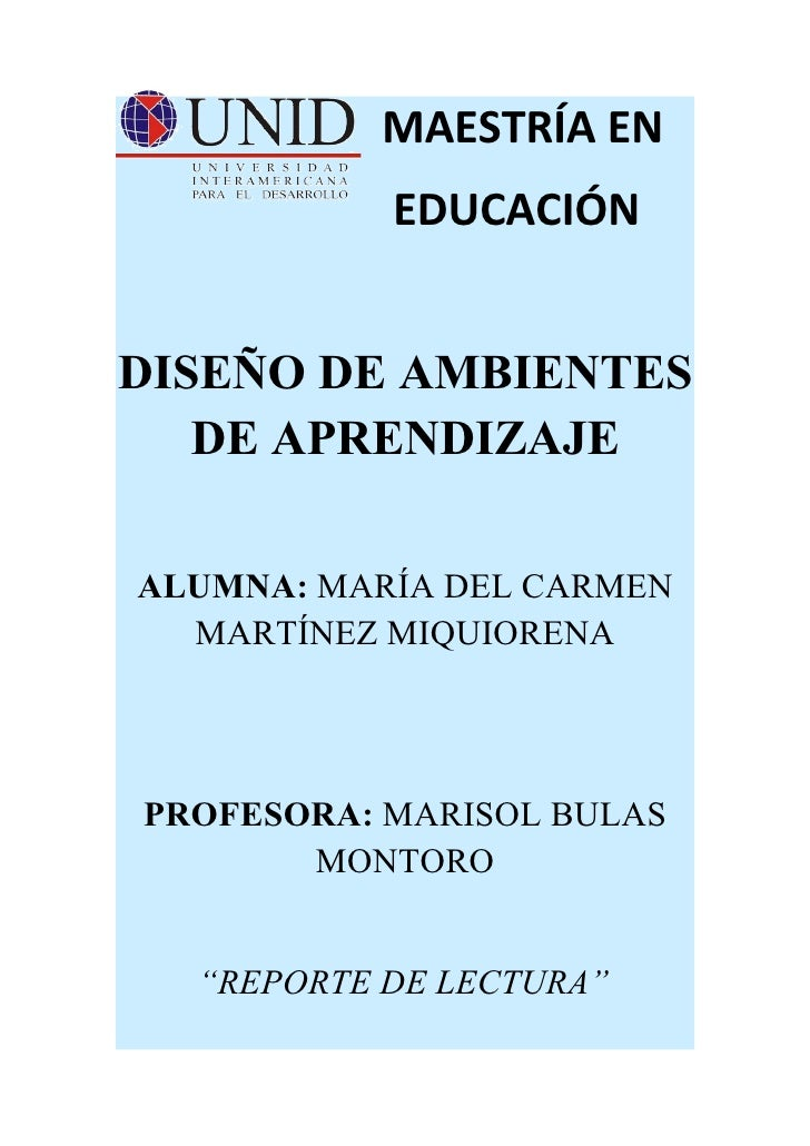 MAESTRÍA EN           EDUCACIÓNDISEÑO DE AMBIENTES   DE APRENDIZAJEALUMNA: MARÍA DEL CARMEN  MARTÍNEZ MIQUIORENAPROFESORA:...
