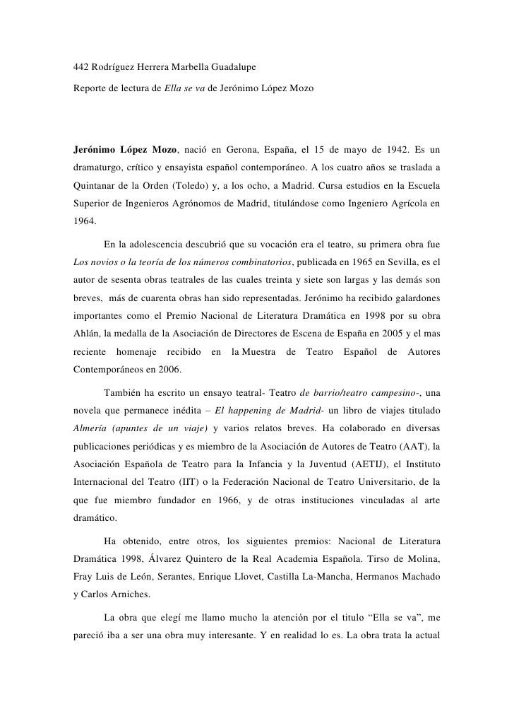 442 Rodríguez Herrera Marbella GuadalupeReporte de lectura de Ella se va de Jerónimo López MozoJerónimo López Mozo, nació ...