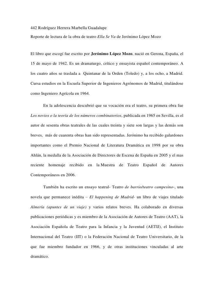 442 Rodríguez Herrera Marbella GuadalupeReporte de lectura de la obra de teatro Ella Se Va de Jerónimo López MozoEl libro ...