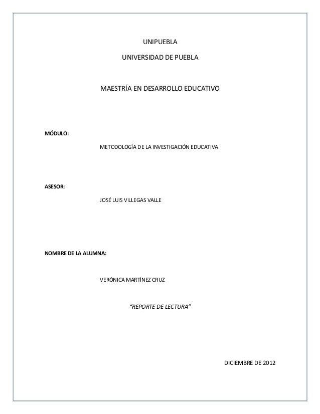 UNIPUEBLA                         UNIVERSIDAD DE PUEBLA                  MAESTRÍA EN DESARROLLO EDUCATIVOMÓDULO:          ...