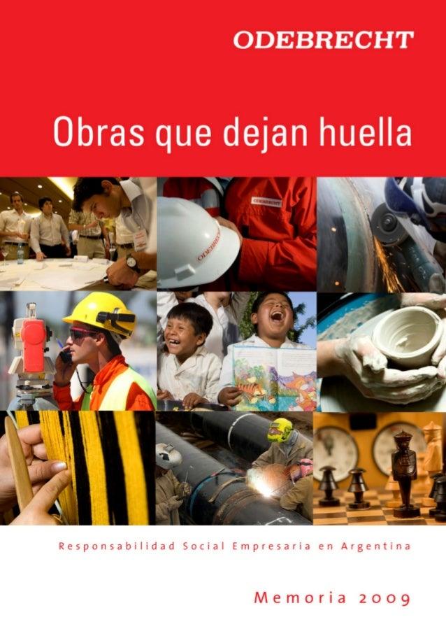 Reporte de sustentabilidad 2009 Odebrecht Argentina - Obras que dejan huella