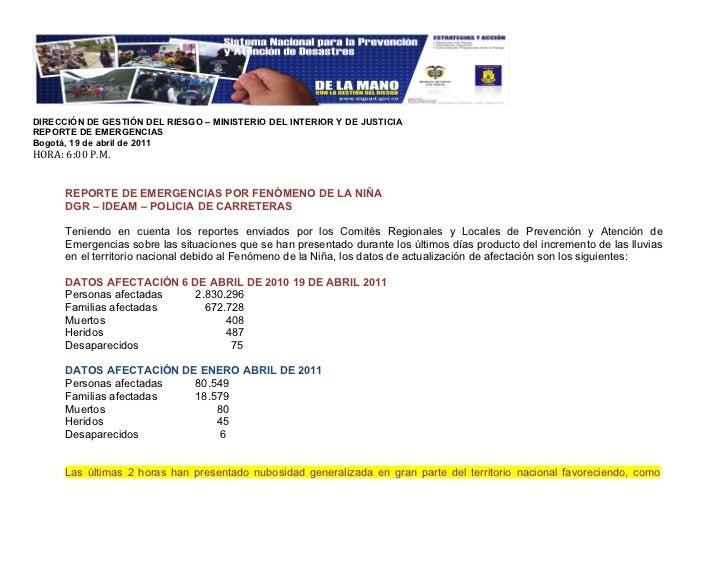 DIRECCIÓN DE GESTIÓN DEL RIESGO – MINISTERIO DEL INTERIOR Y DE JUSTICIAREPORTE DE EMERGENCIASBogotá, 19 de abril de 2011HO...