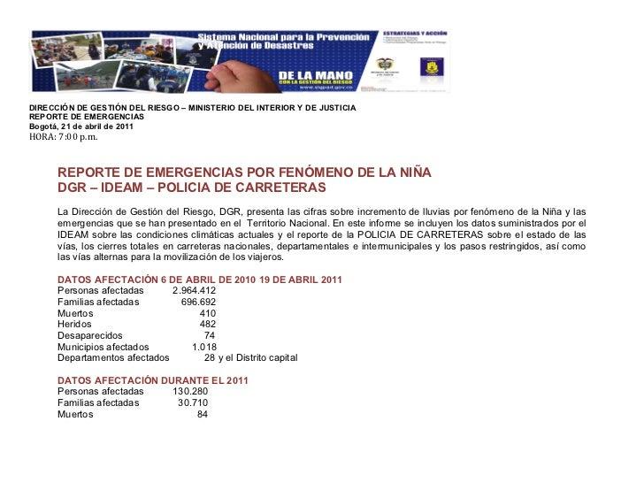 DIRECCIÓN DE GESTIÓN DEL RIESGO – MINISTERIO DEL INTERIOR Y DE JUSTICIAREPORTE DE EMERGENCIASBogotá, 21 de abril de 2011HO...