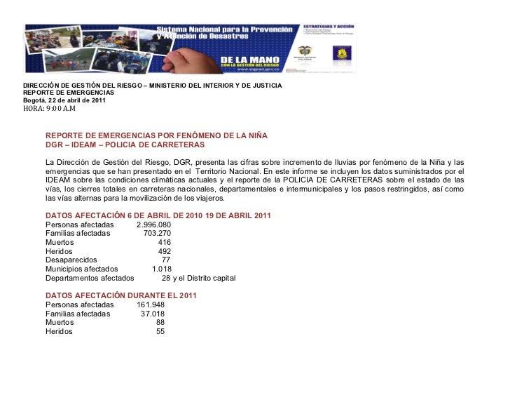 DIRECCIÓN DE GESTIÓN DEL RIESGO – MINISTERIO DEL INTERIOR Y DE JUSTICIAREPORTE DE EMERGENCIASBogotá, 22 de abril de 2011HO...