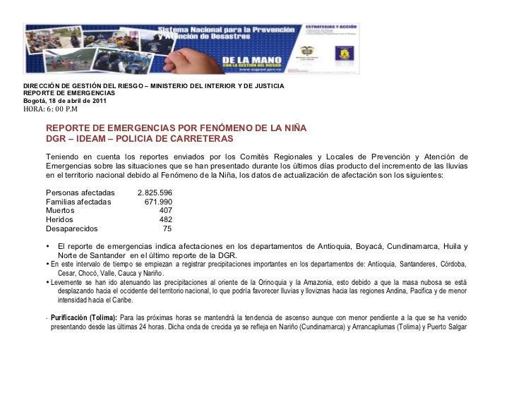 """!DIRECCIÓN DE GESTIÓN DEL RIESGO – MINISTERIO DEL INTERIOR Y DE JUSTICIAREPORTE DE EMERGENCIASBogotá, 18 de abril de 2011""""..."""