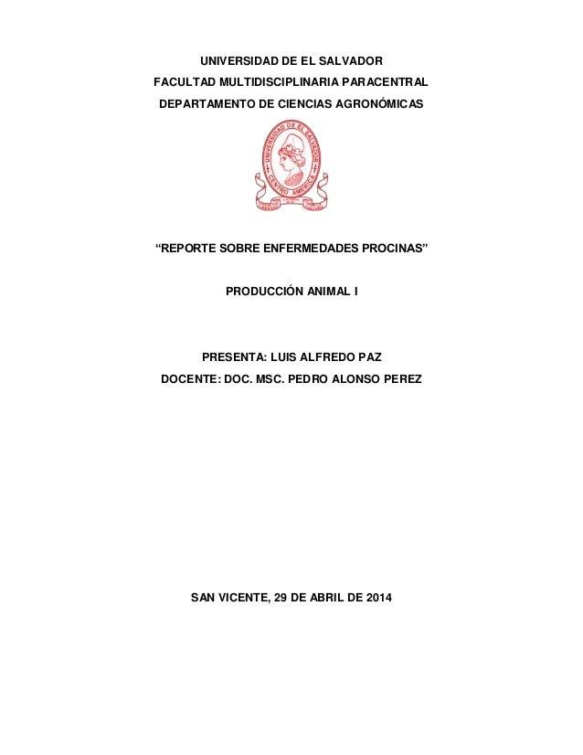 """UNIVERSIDAD DE EL SALVADOR FACULTAD MULTIDISCIPLINARIA PARACENTRAL DEPARTAMENTO DE CIENCIAS AGRONÓMICAS """"REPORTE SOBRE ENF..."""