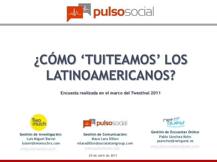 Estudio sobre el uso de Twitter en América Latina