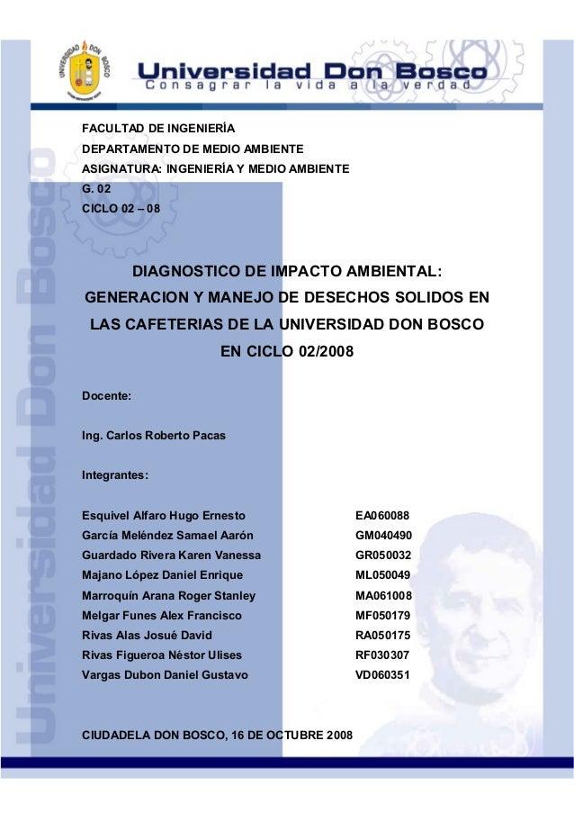 FACULTAD DE INGENIERÍADEPARTAMENTO DE MEDIO AMBIENTEASIGNATURA: INGENIERÍA Y MEDIO AMBIENTEG. 02CICLO 02 – 08DIAGNOSTICO D...