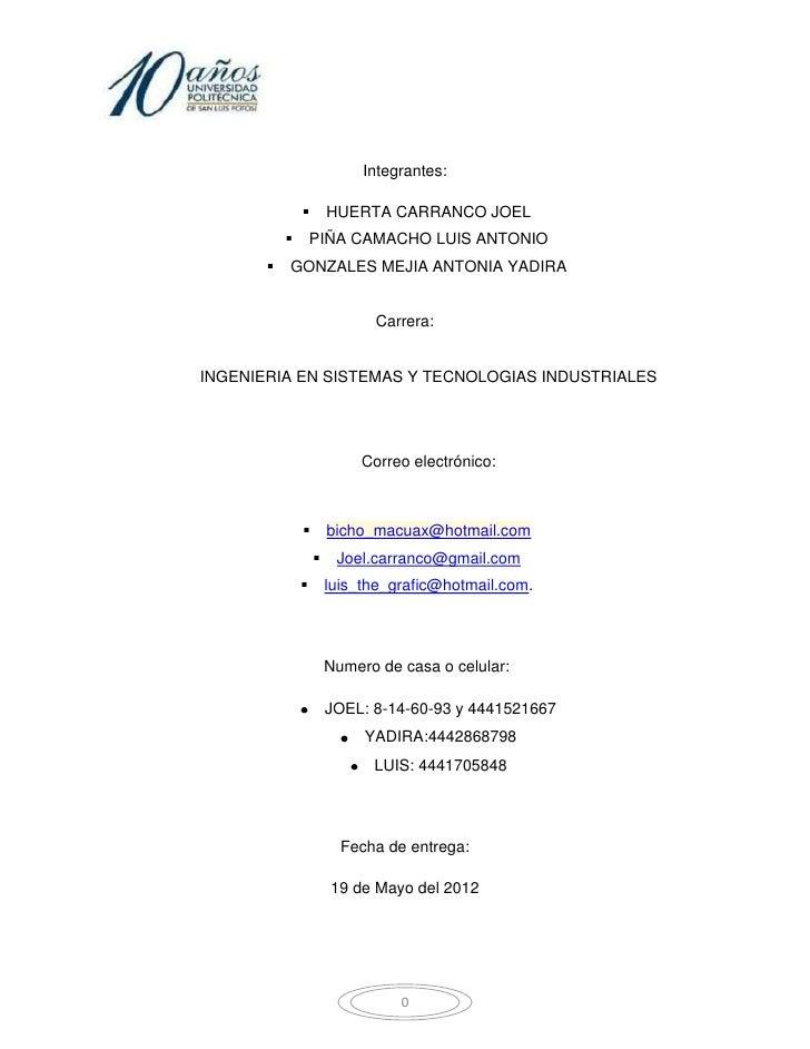 Integrantes:                      HUERTA CARRANCO JOEL                  PIÑA CAMACHO LUIS ANTONIO          GONZALES MEJ...