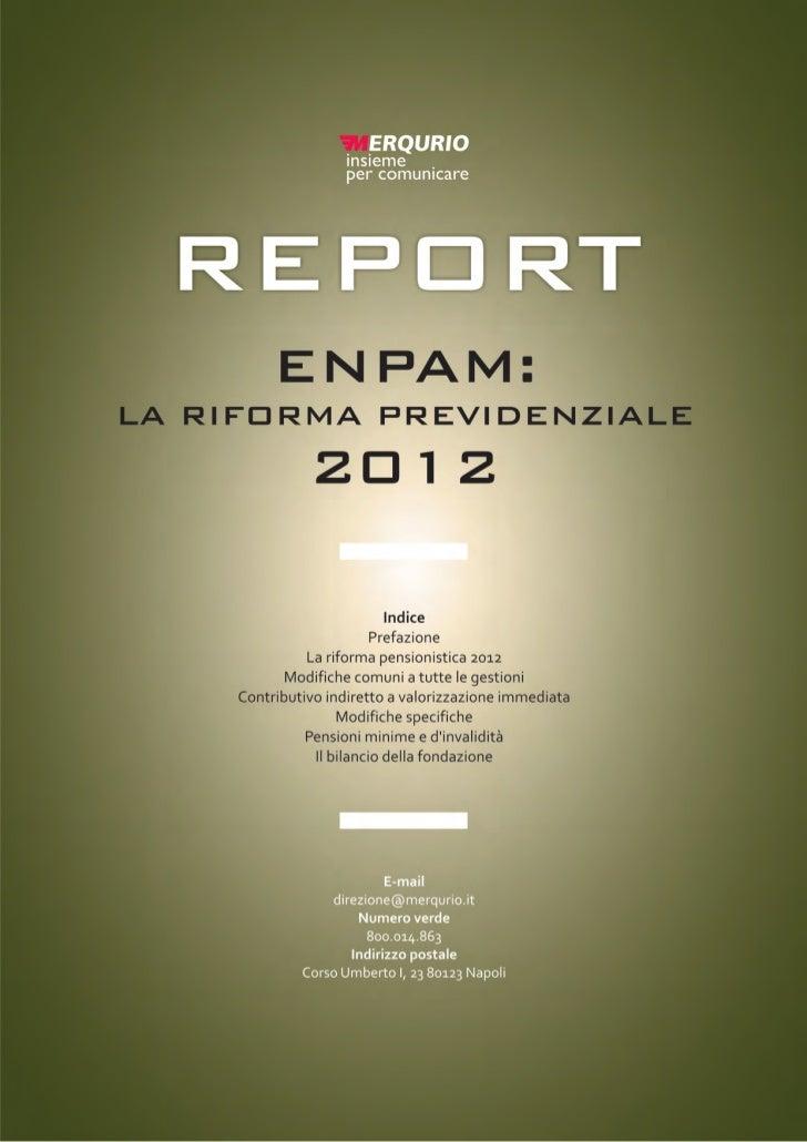 Report Enpam. La riforma pensionistica 2012