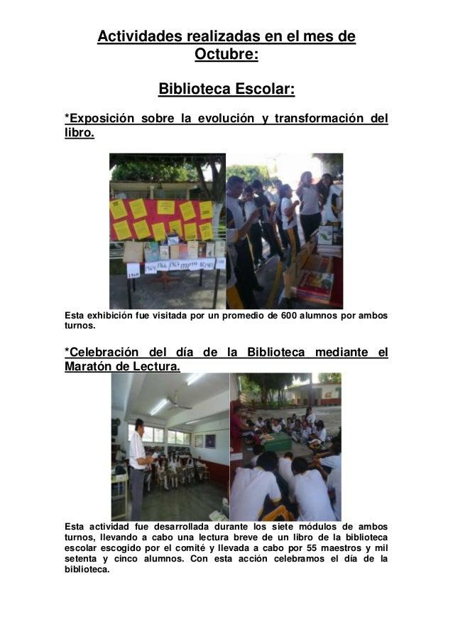 Actividades realizadas en el mes de                   Octubre:                    Biblioteca Escolar:*Exposición sobre la ...