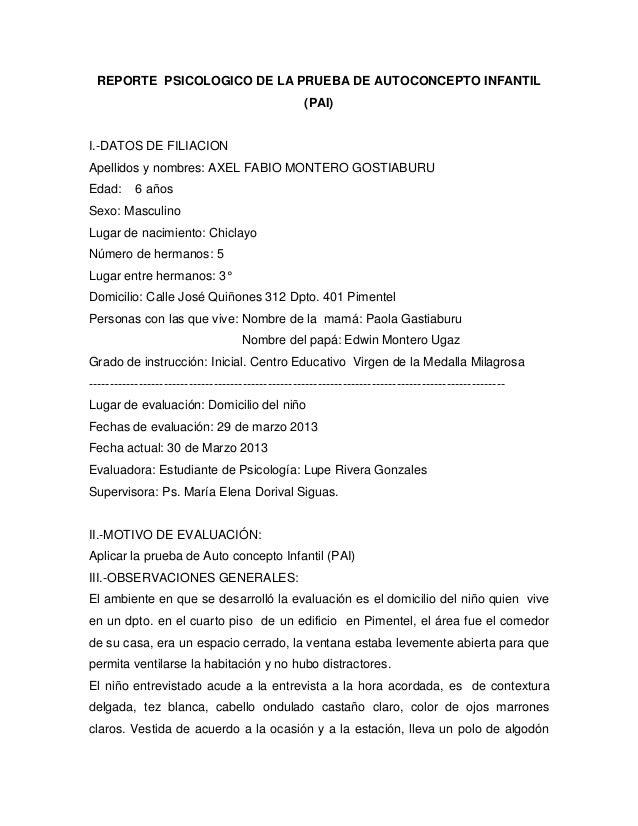 REPORTE PSICOLOGICO DE LA PRUEBA DE AUTOCONCEPTO INFANTIL(PAI)I.-DATOS DE FILIACIONApellidos y nombres: AXEL FABIO MONTERO...