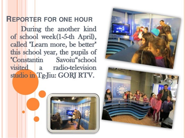 "REPORTER FOR ONE HOUR      During the another kind of school week(1-5-th April), called ""Learn more, be better"" this schoo..."