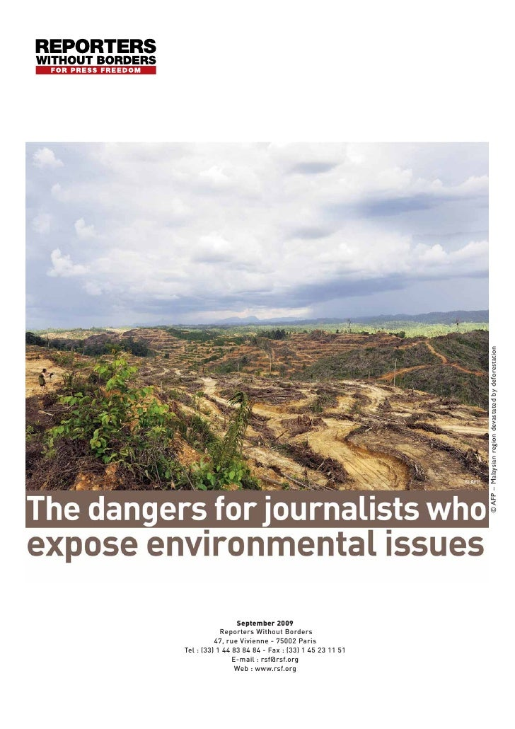© AFP – Malaysian region devastated by deforestation                      September 2009             Reporters Without Bor...