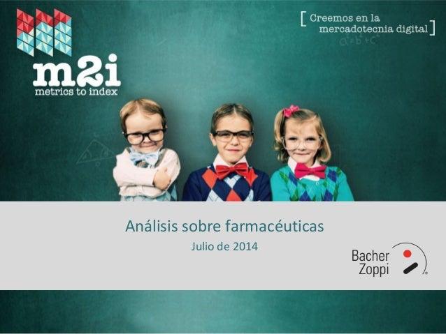 Análisis sobre farmacéuticas Julio de 2014