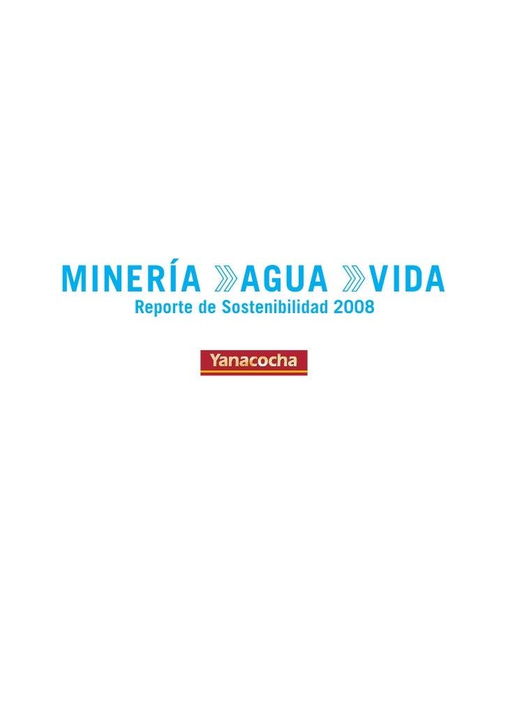 MINERÍA         AGUA            VIDA    Reporte de Sostenibilidad 2008