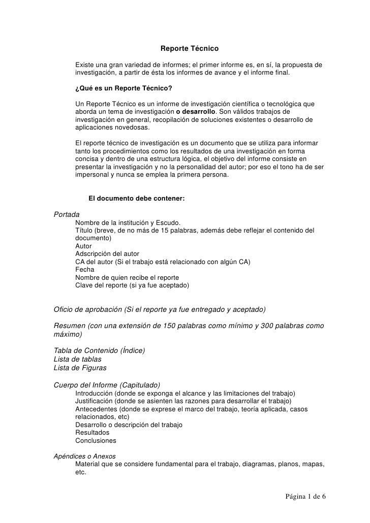 Reporte Técnico        Existe una gran variedad de informes; el primer informe es, en sí, la propuesta de       investigac...