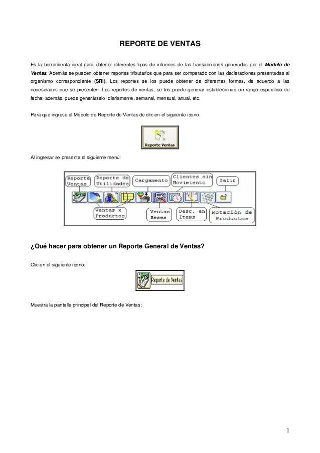REPORTE DE VENTASEs la herramienta ideal para obtener diferentes tipos de informes de las transacciones generadas por el M...