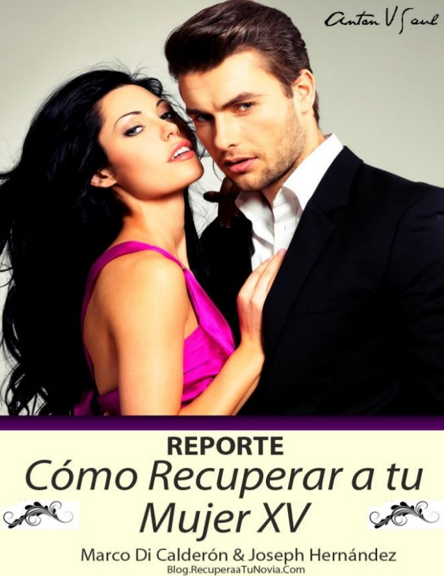 Reconquistar a tu Ex Reporte Volumen 15