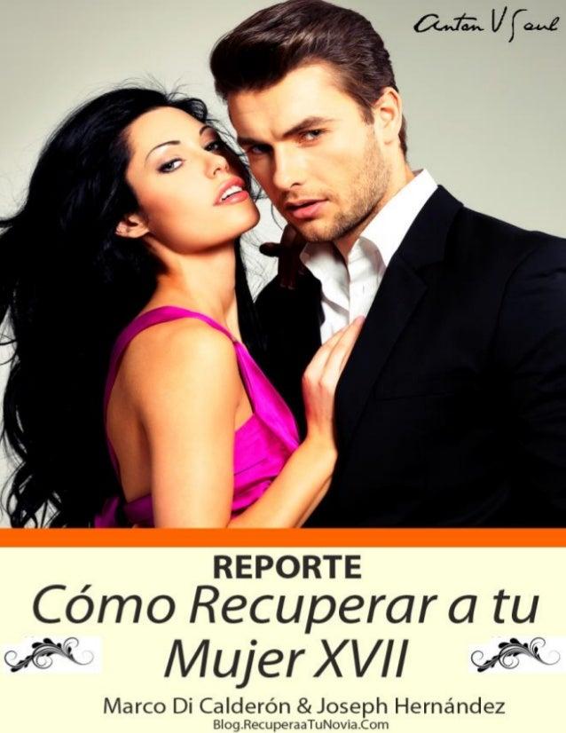 Reconquistar a mi Ex Reporte Volumen 17