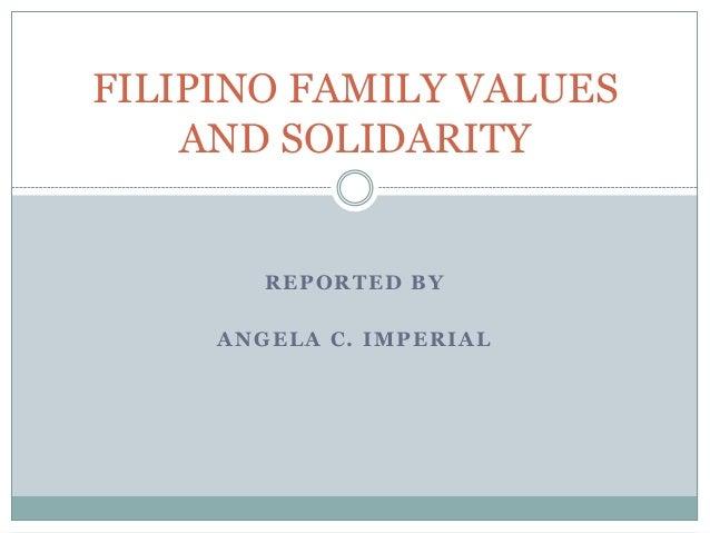Filipino Values Ppt Filipino Family Values And