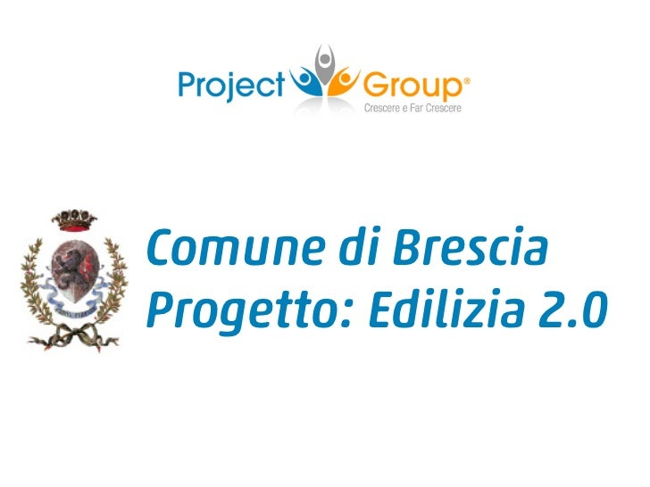 Comune di BresciaProgetto: Edilizia 2.0