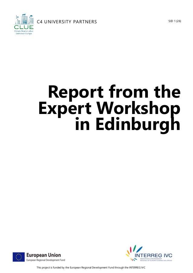 Report from the expert workshop in edinburgh