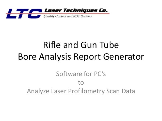 Rifle and Gun Barrel Bore Analysis Report generator