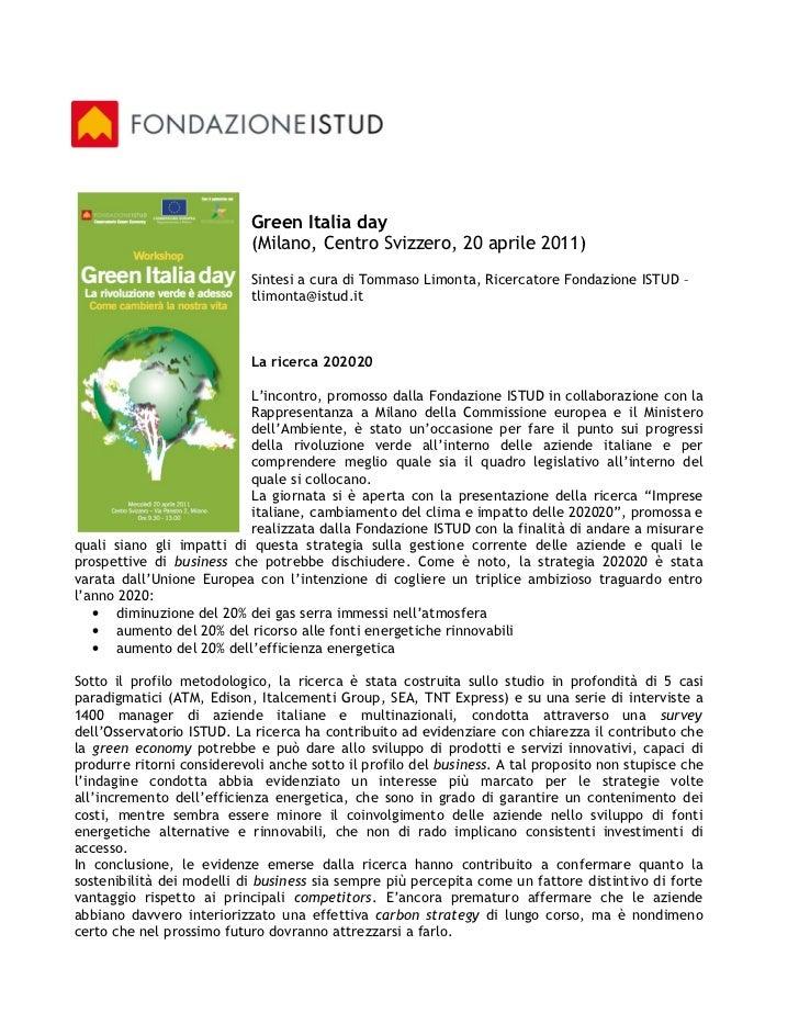 Green Italia day                            (Milano, Centro Svizzero, 20 aprile 2011)                            Sintesi a...