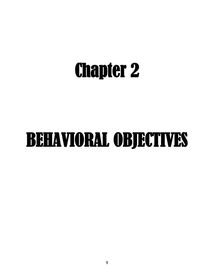 Chapter 2BEHAVIORAL OBJECTIVES          1