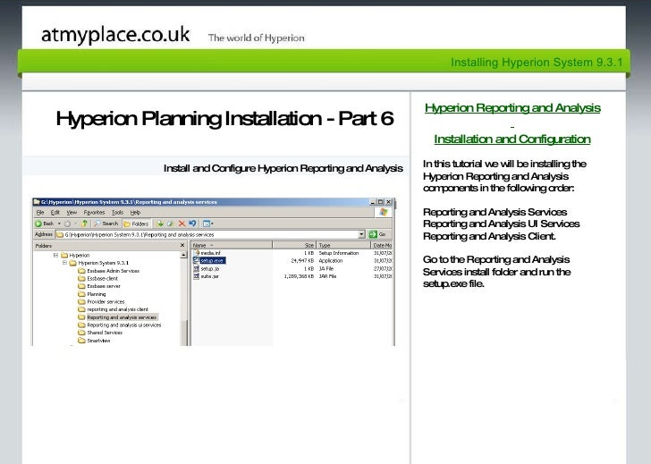 Page 1 Hyperion Planning Installation - Part 6 Install and Configure Hyperion Reporting and Analysis Hyperion Reporting an...