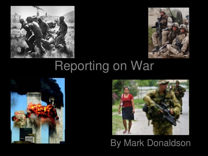 Reporting on War