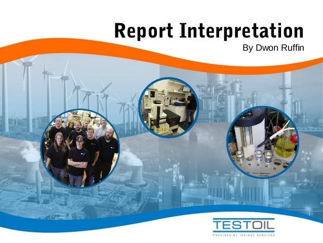 Report Interpretation  By Dwon Ruffin