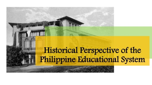 historical perspective of special education in philippines The crisis of public education in the philippines by ronald meinardus according to the human capital theory, the economic development of a nation is a function of the quality of its education.