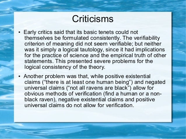 criticisms of ayers logical positivism and logical positivism Biblical criticism noah's ark women and religion part i: islam this is a well written book and readers who would like to read a foundational book by a logical positivist will find ayers of interest michael reconsidering logical positivism cambridge: cambridge university press.