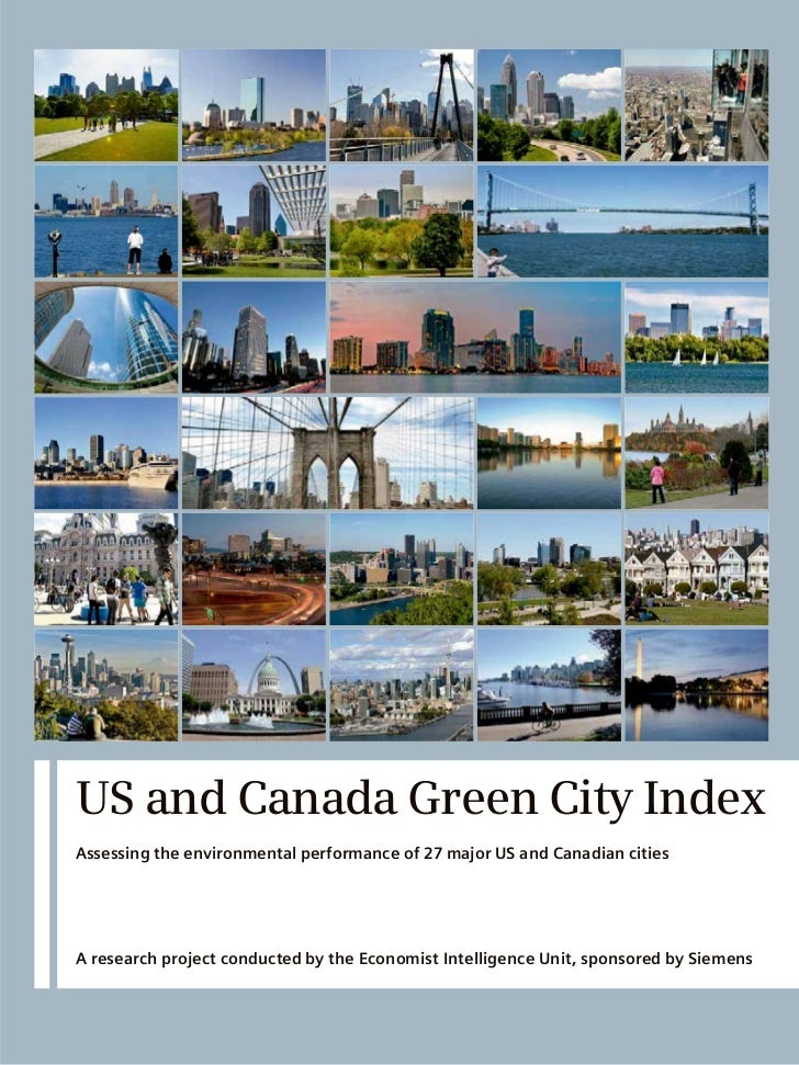 US and Canada Green City IndexAssessing the environmental performance of 27 major US and Canadian citiesA research project...