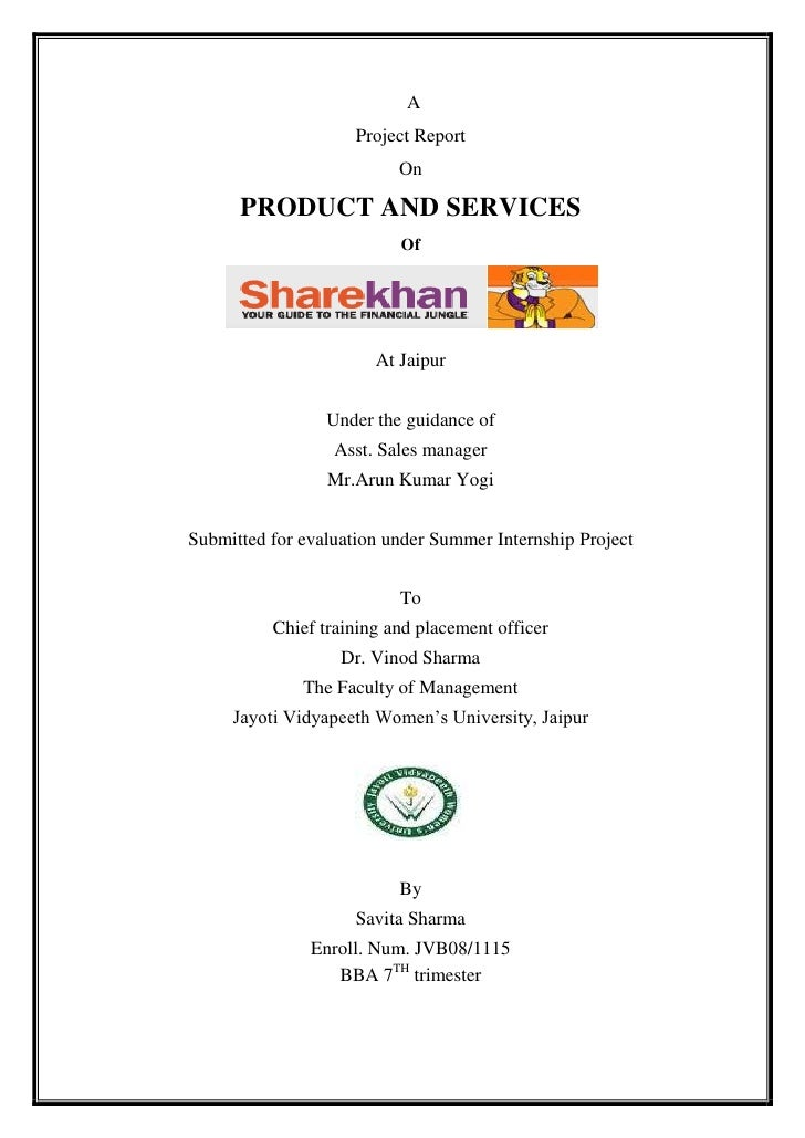 A<br />Project Report<br />On<br />PRODUCT AND SERVICES<br />Of<br />At Jaipur<br />Under the guidance of<br />Asst. Sales...